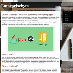 Enterprisebyte: Java vs JavaScript – Which Is A Better Programming Language?