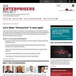 """Let's Make """"Enterpriser"""" a verb again"""