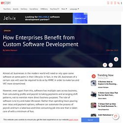 How Enterprises Benefit from Custom Software Development