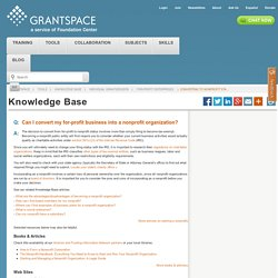 Converting to nonprofit status | For-Profit Enterprises | Individual Grantseekers | Knowledge Base | Tools | GrantSpace