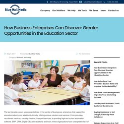 How Business Enterprises Can Discover Greater Opportunities in the Education Sector