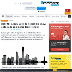 [NRF16] A New York, le Retail Big Show enterre le commerce traditionnel