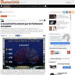 L'accord ACTA enterré par le Parlement européen