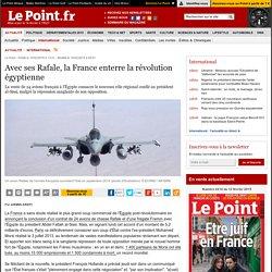 Avec ses Rafale, la France enterre la révolution égyptienne