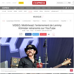 VIDEO. Motörhead: l'enterrement de Lemmy Kilmister retransmis sur YouTube