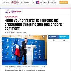 LIBERATION 09/01/17 Fillon veut enterrer le principe de précaution (mais ne sait pas encore comment)