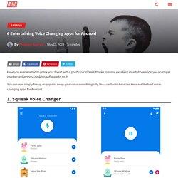6 divertissantes applications de changement de voix pour Android
