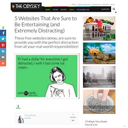5 Websites That Are Sure to Be Entertaining (and Extremely Distracting)