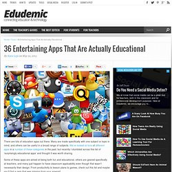 36 Entertaining Apps That Are Actually Educational