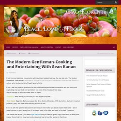 The Modern Gentleman-Cooking and Entertaining With Sean Kanan