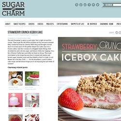 strawberry crunch icebox cake