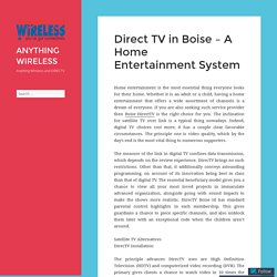 Direct TV in Boise – A Home Entertainment System – ANYTHING WIRELESS