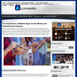 The Importance of Mobile Apps for the Media and Entertainment Industry - AppInventiv - Top Rated App Development Company