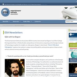 Q&A with Ian Bogost - The Entertainment Software Association