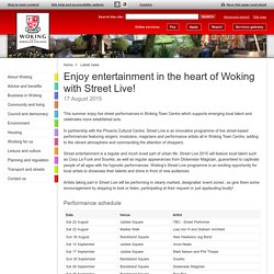 Enjoy entertainment in the heart of Woking with Street Live!