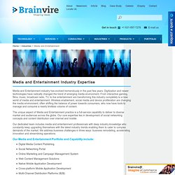 Media and Entertainment Industries Expertise - Broadcasting Apps, Social Network Portal & More Solutions