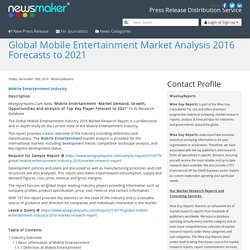 Global Mobile Entertainment Market Analysis 2016 Forecasts to 2021