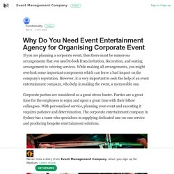Event Entertainment Agency For Corporate Event