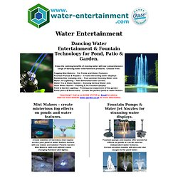 Dancing water Entertainment and Fountain Technology for Pond, Patio & Garden.