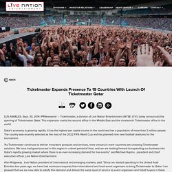 Live Nation Entertainment - Ticketmaster Expands Presence To 19 Countries With Launch Of Ticketmaster Qatar