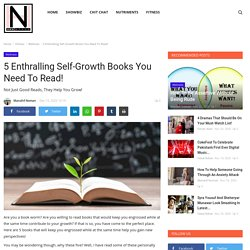 5 Enthralling Self-Growth Books You Need To Read! - HNH Style