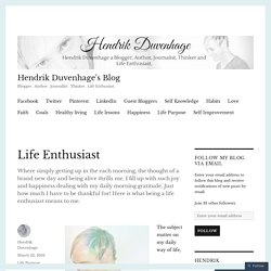 Life Enthusiast – Hendrik Duvenhage's Blog