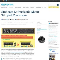 Students Enthusiastic About 'Flipped Classroom'