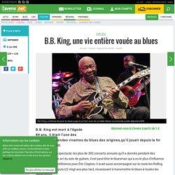 B.B. King, une vie entière vouée au blues - L'avenir