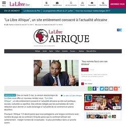 """""""La Libre Afrique"""", un site entièrement consacré à l'actualité africaine - La Libre"""