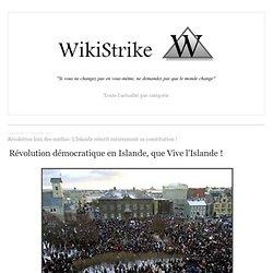 Révolution loin des médias: L'Islande réécrit entièrement sa constitution !