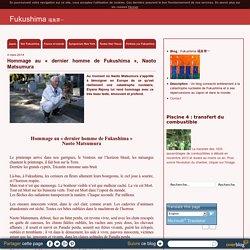 Fukushima 福島第一 - Un blog consacré entièrement à la catastrophe nucléaire de Fukushima et à ses répercussions au Japon et dans le monde.
