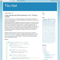 Tito.Net: n layer web app with Entity Framework 4.1/4.2 - Things to consider