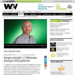 Google entmüllt: 1,7 Milliarden Anzeigen 2016 geblockt
