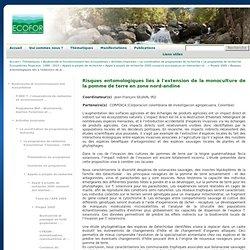 GIP ECOFOR - 2005 - Risques entomologiques liés à l'extension de la monoculture de la pomme de terre en zone nord-andine