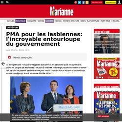 PMA pour les lesbiennes: l'incroyable entourloupe du gouvernement