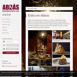 Entra en Abbás - Restaurante Abbás