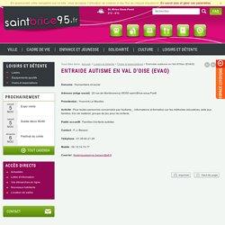 Entraide autisme en Val d'Oise (EVAO) - Clubs et associations - Loisirs et détente - Ville de Saint-Brice-sous-Forêt