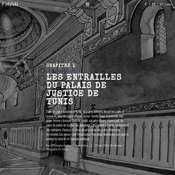 Les entrailles du palais de justice de Tunis – Inkyfada
