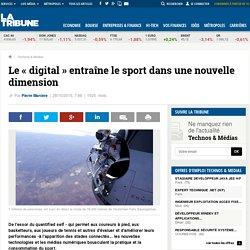 Le « digital » entraîne le sport dans une nouvelle dimension