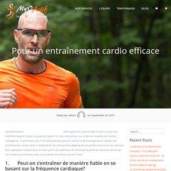 Pour un entraînement cardio efficace - MyoActif