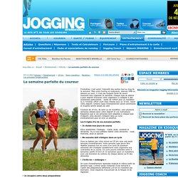 La semaine parfaite du coureur / Articles / entraînement / Jogging International - course à pied, courir, marathon