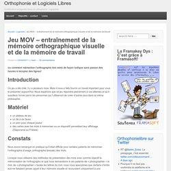 Jeu MOV – entraînement de la mémoire orthographique visuelle et de la mémoire de travail