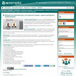 Méthode et entraînement pour une recherche d'emploi : espace coaching de la Société Générale