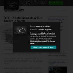 HIIT - 7 entrainements à vous couper le souffle - UltimeAthlète