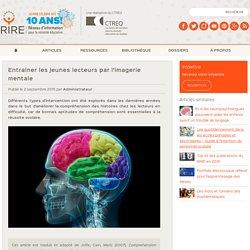 Entrainer les jeunes lecteurs par l'imagerie mentale