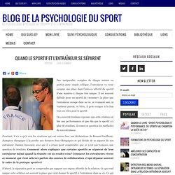Quand le sportif et l'entraîneur se séparent – Blog de la psychologie du sport