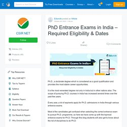 PhD Entrance Exams in India – Required Eligibility & Dates