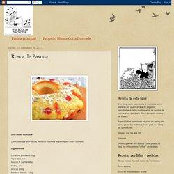 Entre ollas y sartenes: Rosca de Pascua