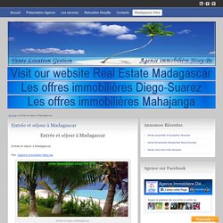 Entrée et séjour à Madagascar - Agence Immobilière Nosy-Be