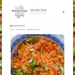 Entrée turque facile : le kisir - Ma Cuisine Turque
